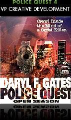 Daryl F. Gates, Police Quest, Open Season